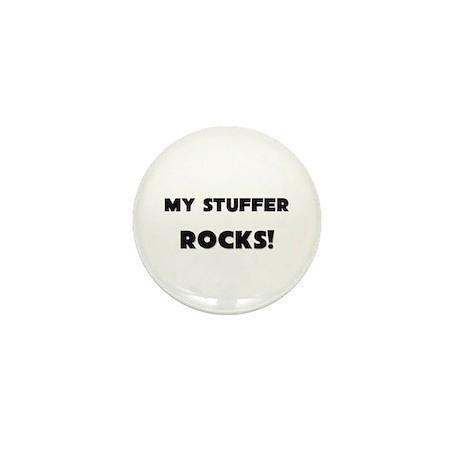 MY Stuffer ROCKS! Mini Button