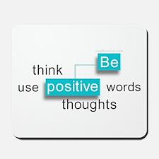 'Be Positive' Mousepad