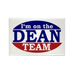 I'm on the Dean Team Rectangle Magnet