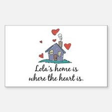 Lola's Home is Where the Heart Is Decal