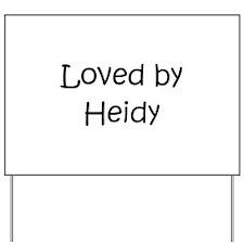 Unique Heidi Yard Sign