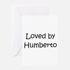 Unique Humberto Greeting Card