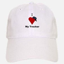 I Love My Trucker Baseball Baseball Cap