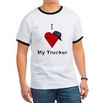 I Love My Trucker Ringer T