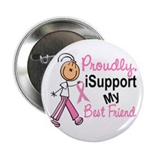 "I Support My Best Friend 1 (SFT BC) 2.25"" Button"