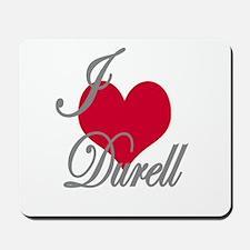 I love (heart) Durell Mousepad