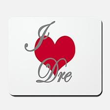 I love (heart) Dre Mousepad