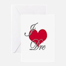 I love (heart) Dre Greeting Card