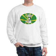 Save Water. Drink BEER! Sweatshirt