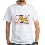 Extinction is for Wimps White T-Shirt