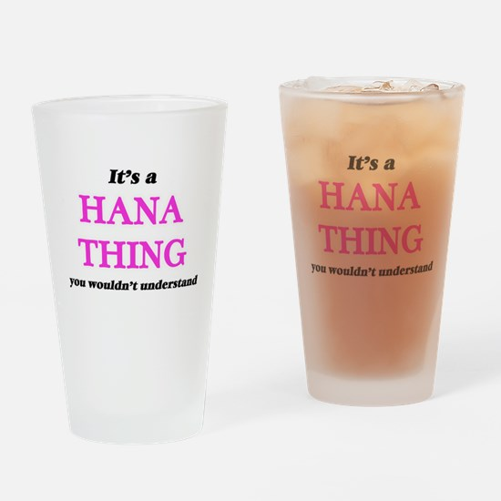 It's a Hana thing, you wouldn&# Drinking Glass