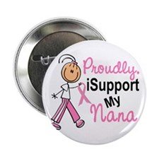 """I Support My Nana 1 (SFT BC) 2.25"""" Button (10 pack"""