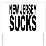 New Jersey Sucks Yard Sign
