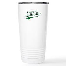 'Striving for Mediocrity' Travel Mug