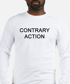 Long Sleeve T-Shirt Contrary Action