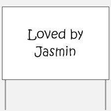 Funny Jasmin Yard Sign