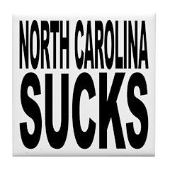 North Carolina Sucks Tile Coaster