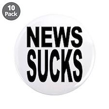 """News Sucks 3.5"""" Button (10 pack)"""