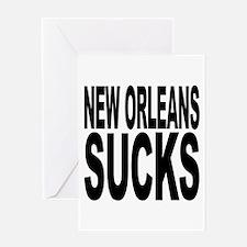 New Orleans Sucks Greeting Card