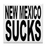 New Mexico Sucks Tile Coaster