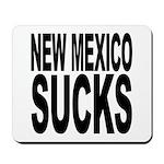 New Mexico Sucks Mousepad