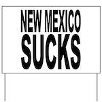 New Mexico Sucks Yard Sign