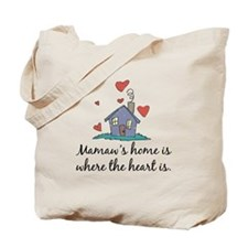 Mamaw's Home is Where the Heart Is Tote Bag