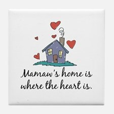 Mamaw's Home is Where the Heart Is Tile Coaster