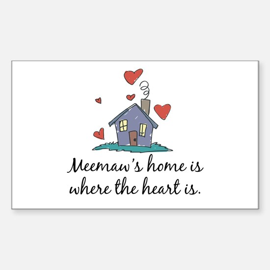 Meemaw's Home is Where the Heart Is Decal