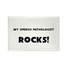 MY Speech Pathologist ROCKS! Rectangle Magnet (10