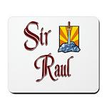 Sir Raul Mousepad