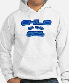 Child of the 80s Hoodie