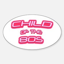 Child of the 80s Oval Decal