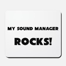 MY Sound Manager ROCKS! Mousepad