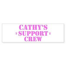 Cathy Support Crew Bumper Bumper Sticker