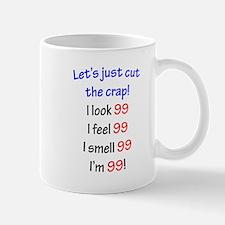 Cut the crap 99 Mug