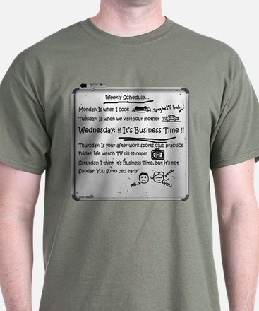 It's Business Time!!! T-Shirt