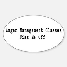 Anger Management Classes Piss Oval Decal