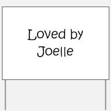 Unique Joelle Yard Sign