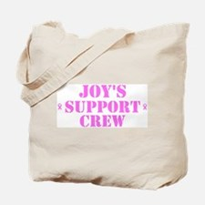 Joy Support Crew Tote Bag