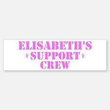Elisabeth Support Crew Bumper Bumper Bumper Sticker