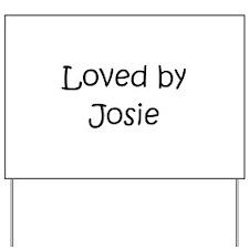 Unique Josie Yard Sign
