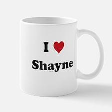 I love Shayne Mug