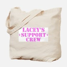 Lacey Support Crew Tote Bag