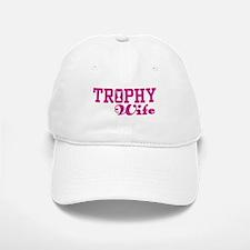 Trophy Wife Baseball Baseball Cap