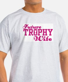 Future Trophy Wife Ash Grey T-Shirt