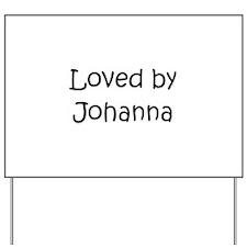 Cute Johanna Yard Sign