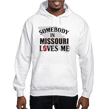 Somebody In Missouri Hoodie