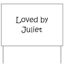 Unique Juliet Yard Sign