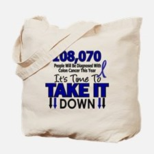 Take Down Colon Cancer 4 Tote Bag